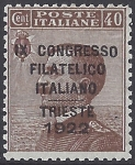 1922 Italy SG.125 40c brown -  overprinted 'Ninth Italian Philatelic Congress, Trieste.'  mounted mint.