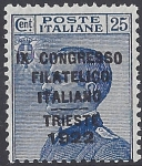 1922 Italy SG.124  25c blue -  overprinted 'Ninth Italian Philatelic Congress, Trieste.'  mounted mint.