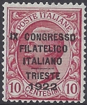 1922 Italy SG.122 10c rose red  -  overprinted 'Ninth Italian Philatelic Congress, Trieste.'  mounted mint.